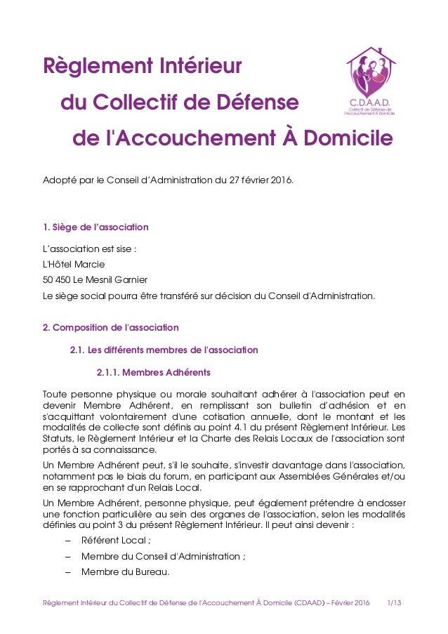 RèglementIntérieur duCollectifdeDéfense del'AccouchementÀDomicile AdoptéparleConseild'Administrationdu2...