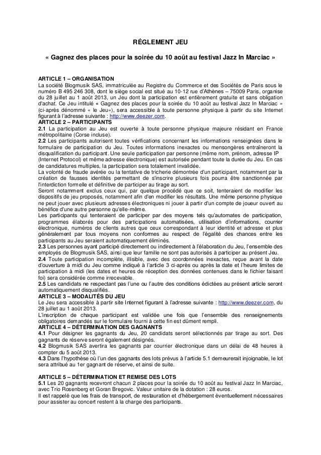RÉGLEMENT JEU « Gagnez des places pour la soirée du 10 août au festival Jazz In Marciac » ARTICLE 1 – ORGANISATION La soci...