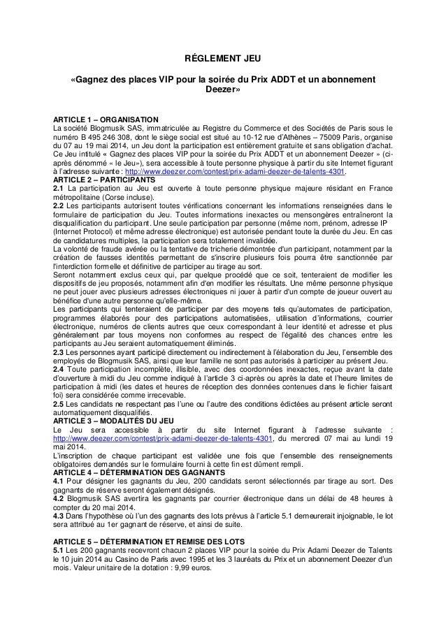RÉGLEMENT JEU «Gagnez des places VIP pour la soirée du Prix ADDT et un abonnement Deezer» ARTICLE 1 – ORGANISATION La soci...