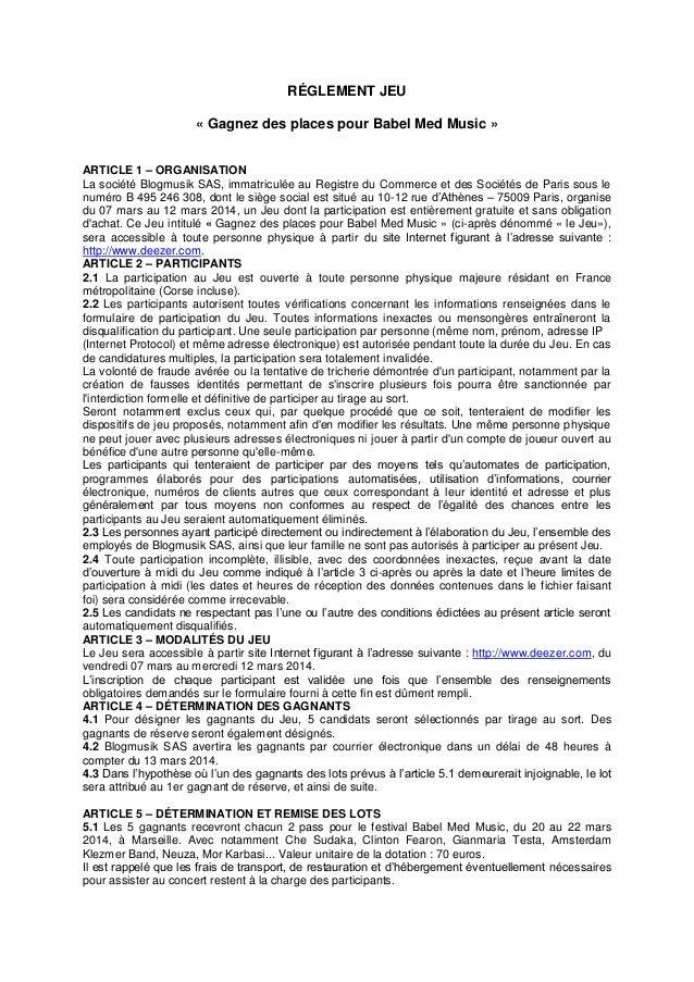 RÉGLEMENT JEU « Gagnez des places pour Babel Med Music » ARTICLE 1 – ORGANISATION La société Blogmusik SAS, immatriculée a...