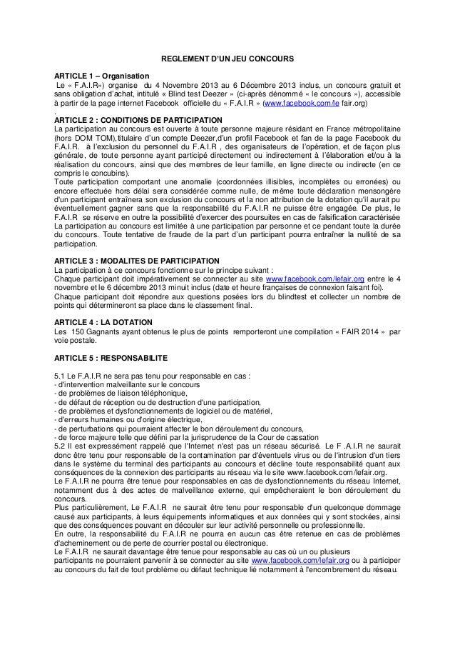 REGLEMENT D'UN JEU CONCOURS ARTICLE 1 – Organisation Le « F.A.I.R») organise du 4 Novembre 2013 au 6 Décembre 2013 inclus,...