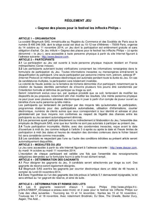 RÉGLEMENT JEU  « Gagnez des places pour le festival les inRocks Philips »  ARTICLE 1 – ORGANISATION  La société Blogmusik ...