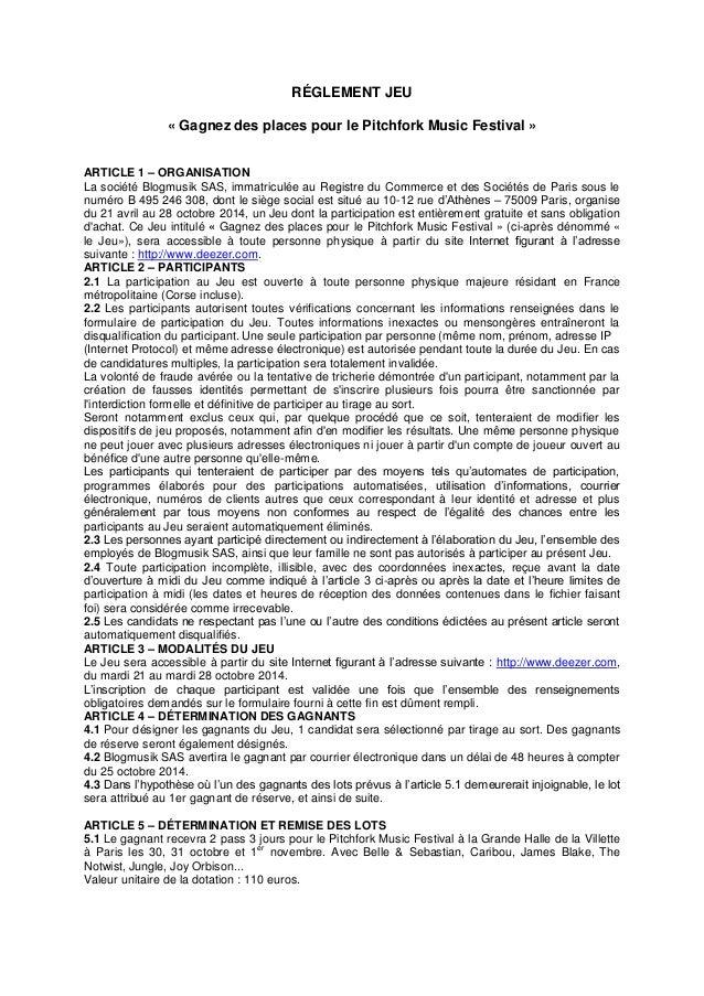 RÉGLEMENT JEU  « Gagnez des places pour le Pitchfork Music Festival »  ARTICLE 1 – ORGANISATION  La société Blogmusik SAS,...