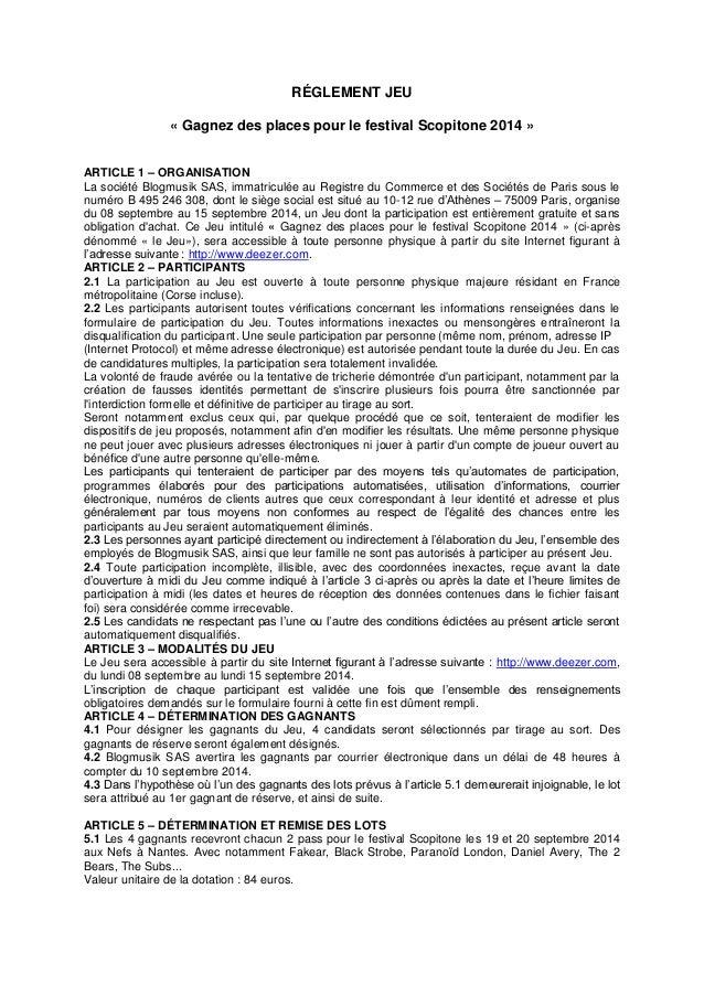RÉGLEMENT JEU  « Gagnez des places pour le festival Scopitone 2014 »  ARTICLE 1 – ORGANISATION  La société Blogmusik SAS, ...