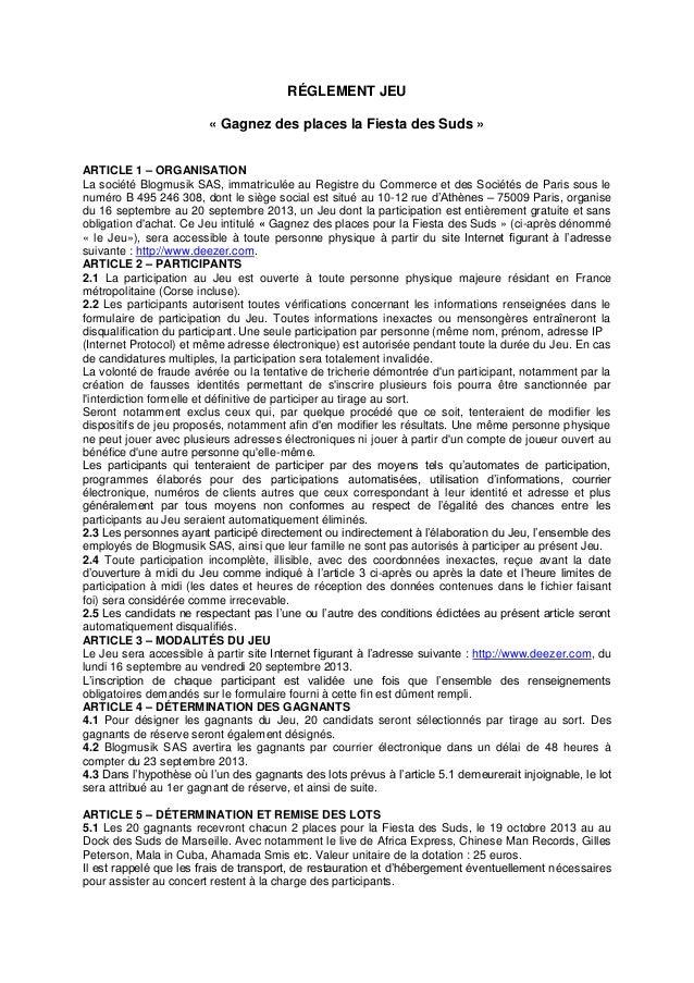 RÉGLEMENT JEU « Gagnez des places la Fiesta des Suds » ARTICLE 1 – ORGANISATION La société Blogmusik SAS, immatriculée au ...