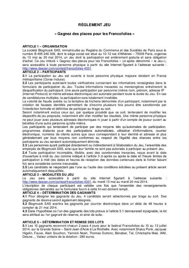 RÉGLEMENT JEU « Gagnez des places pour les Francofolies » ARTICLE 1 – ORGANISATION La société Blogmusik SAS, immatriculée ...