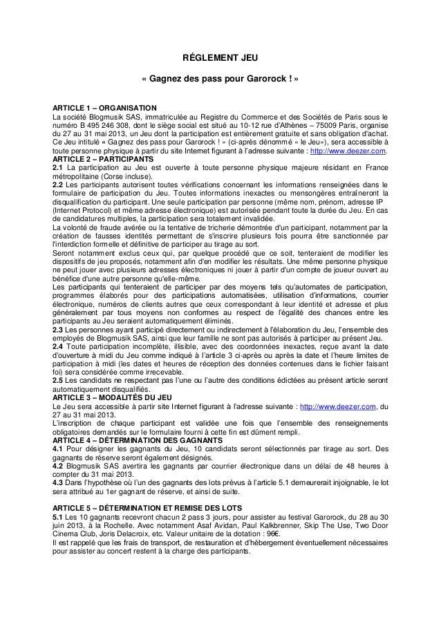 RÉGLEMENT JEU« Gagnez des pass pour Garorock ! »ARTICLE 1 – ORGANISATIONLa société Blogmusik SAS, immatriculée au Registre...