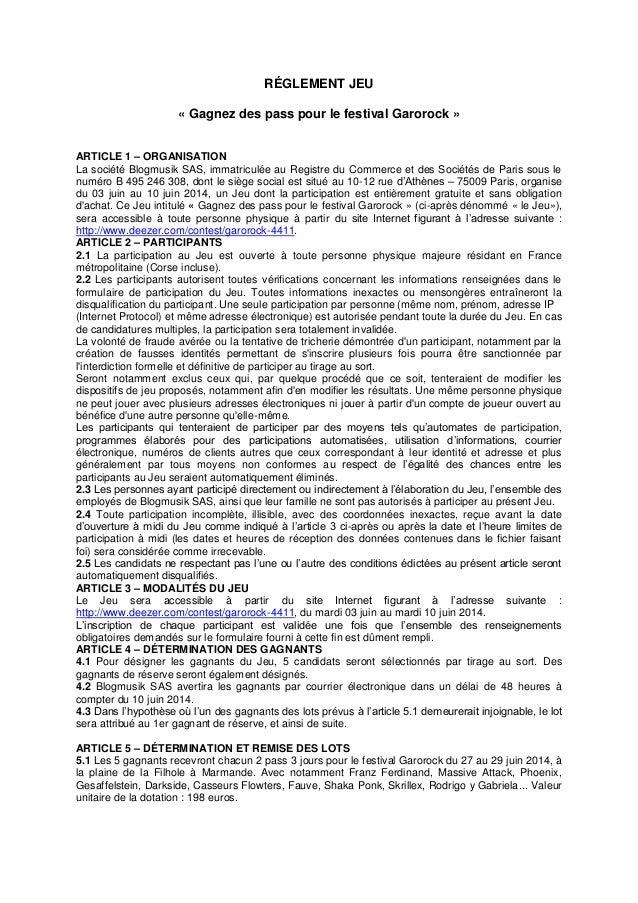 RÉGLEMENT JEU « Gagnez des pass pour le festival Garorock » ARTICLE 1 – ORGANISATION La société Blogmusik SAS, immatriculé...