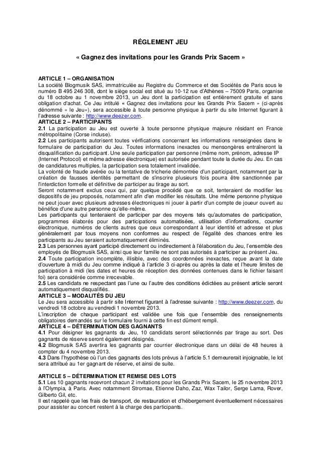 RÉGLEMENT JEU « Gagnez des invitations pour les Grands Prix Sacem » ARTICLE 1 – ORGANISATION La société Blogmusik SAS, imm...