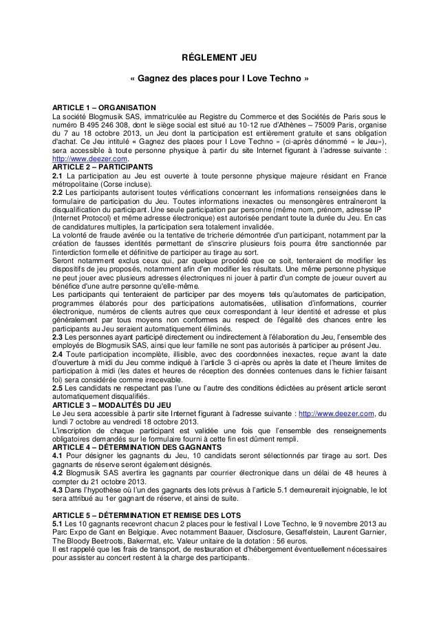 RÉGLEMENT JEU « Gagnez des places pour I Love Techno » ARTICLE 1 – ORGANISATION La société Blogmusik SAS, immatriculée au ...