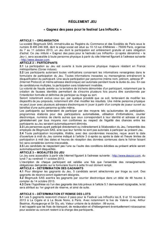 RÉGLEMENT JEU « Gagnez des pass pour le festival Les InRocKs » ARTICLE 1 – ORGANISATION La société Blogmusik SAS, immatric...