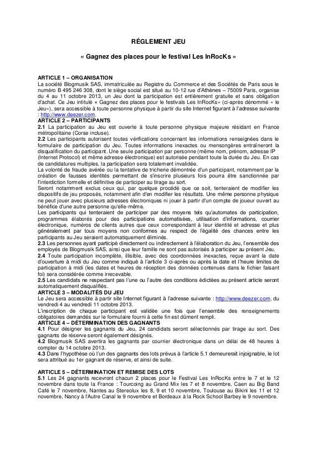 RÉGLEMENT JEU « Gagnez des places pour le festival Les InRocKs » ARTICLE 1 – ORGANISATION La société Blogmusik SAS, immatr...