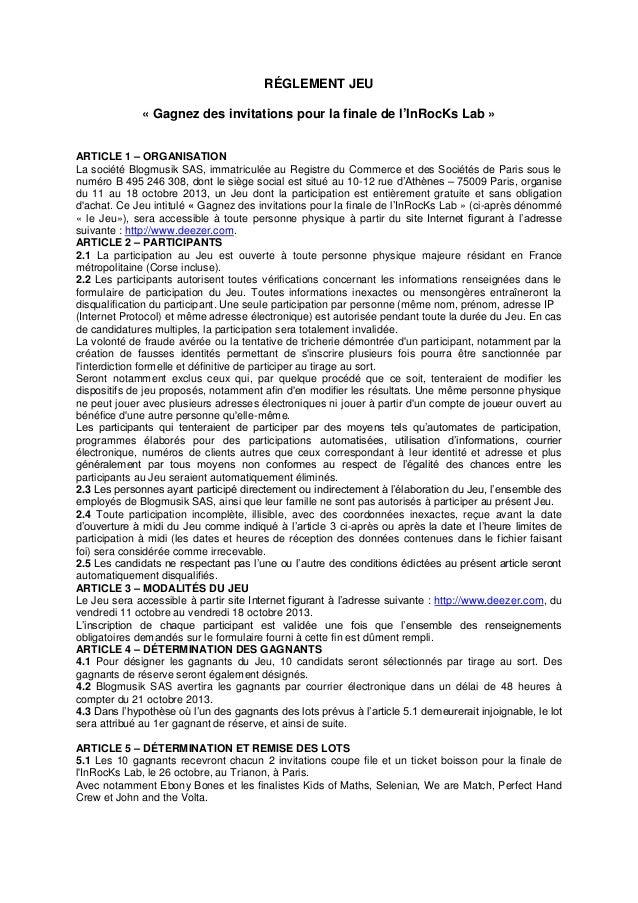 RÉGLEMENT JEU « Gagnez des invitations pour la finale de l'InRocKs Lab » ARTICLE 1 – ORGANISATION La société Blogmusik SAS...