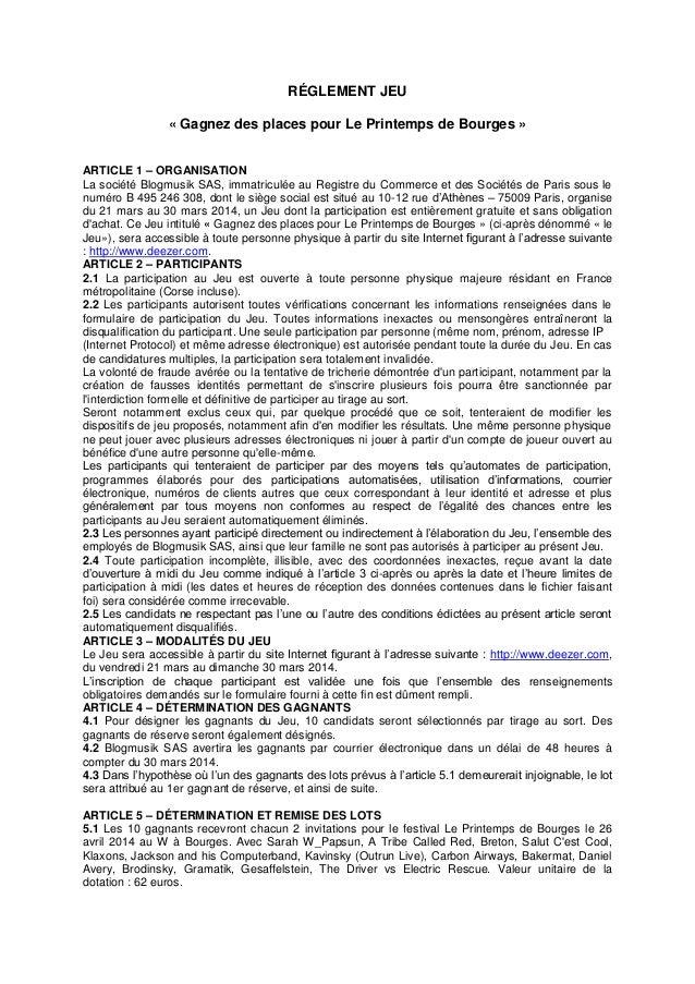 RÉGLEMENT JEU « Gagnez des places pour Le Printemps de Bourges » ARTICLE 1 – ORGANISATION La société Blogmusik SAS, immatr...