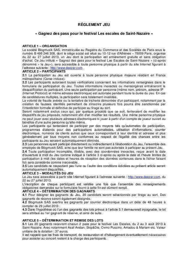 RÉGLEMENT JEU « Gagnez des pass pour le festival Les escales de Saint-Nazaire » ARTICLE 1 – ORGANISATION La société Blogmu...