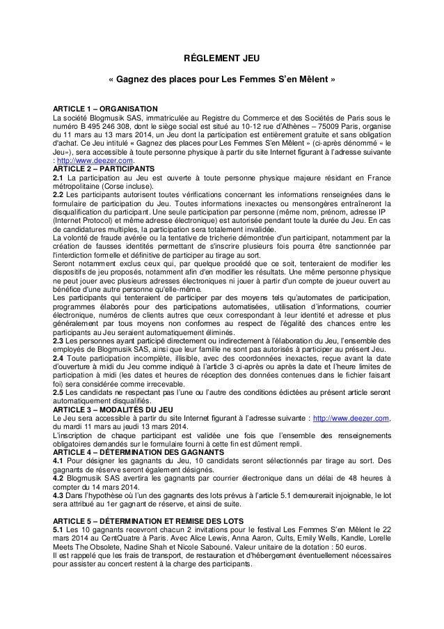 RÉGLEMENT JEU « Gagnez des places pour Les Femmes S'en Mêlent » ARTICLE 1 – ORGANISATION La société Blogmusik SAS, immatri...