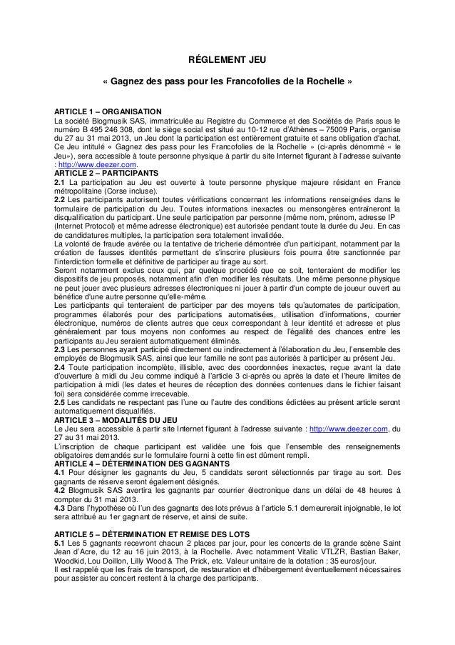 RÉGLEMENT JEU« Gagnez des pass pour les Francofolies de la Rochelle »ARTICLE 1 – ORGANISATIONLa société Blogmusik SAS, imm...