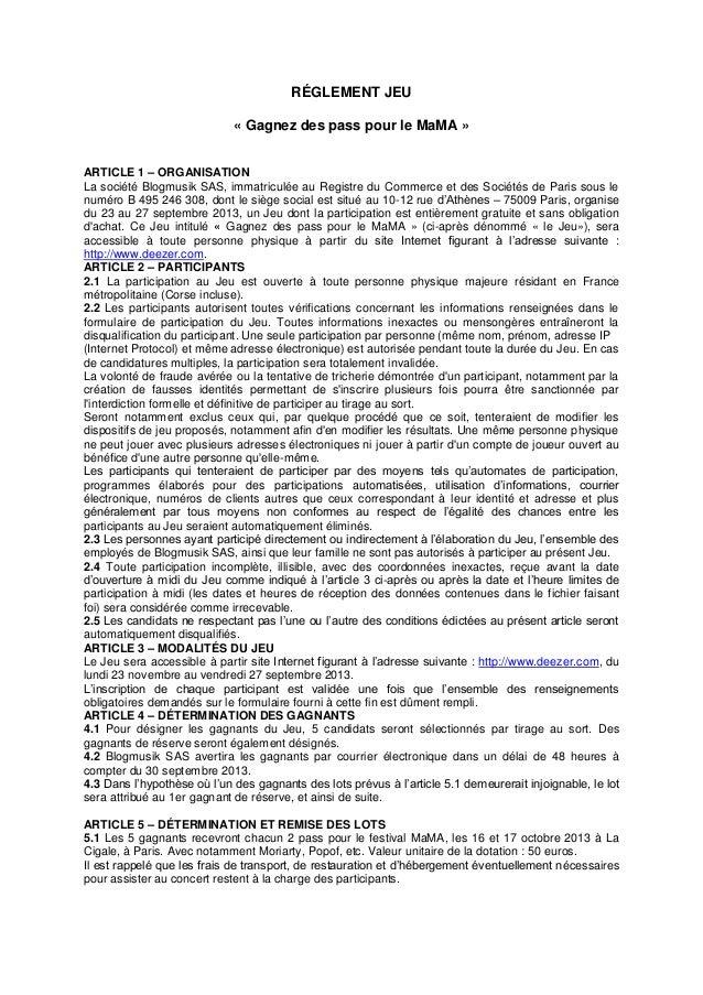 RÉGLEMENT JEU « Gagnez des pass pour le MaMA » ARTICLE 1 – ORGANISATION La société Blogmusik SAS, immatriculée au Registre...