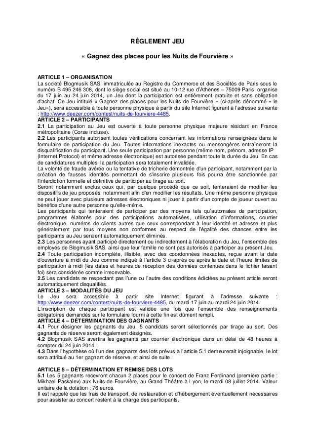 RÉGLEMENT JEU « Gagnez des places pour les Nuits de Fourvière » ARTICLE 1 – ORGANISATION La société Blogmusik SAS, immatri...