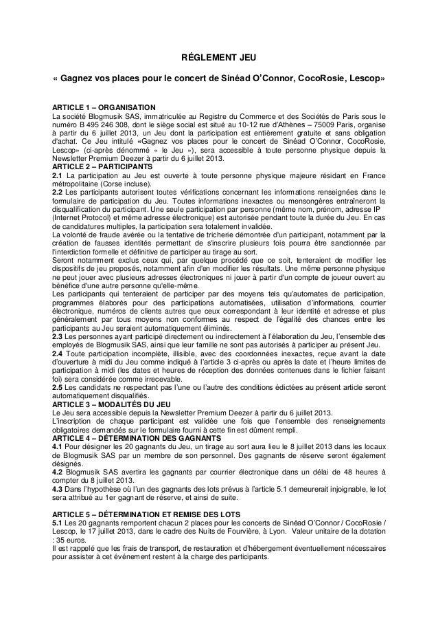 RÉGLEMENT JEU « Gagnez vos places pour le concert de Sinéad O'Connor, CocoRosie, Lescop» ARTICLE 1 – ORGANISATION La socié...