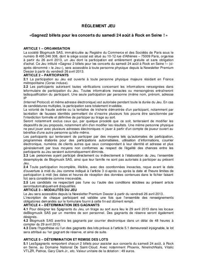 RÉGLEMENT JEU«Gagnez2 billets pour les concerts du samedi 24 août à Rock en Seine ! »ARTICLE 1 – ORGANISATIONLa société Bl...