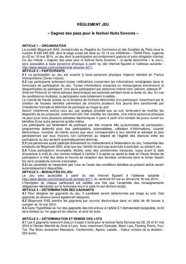 RÉGLEMENT JEU « Gagnez des pass pour le festival Nuits Sonores » ARTICLE 1 – ORGANISATION La société Blogmusik SAS, immatr...