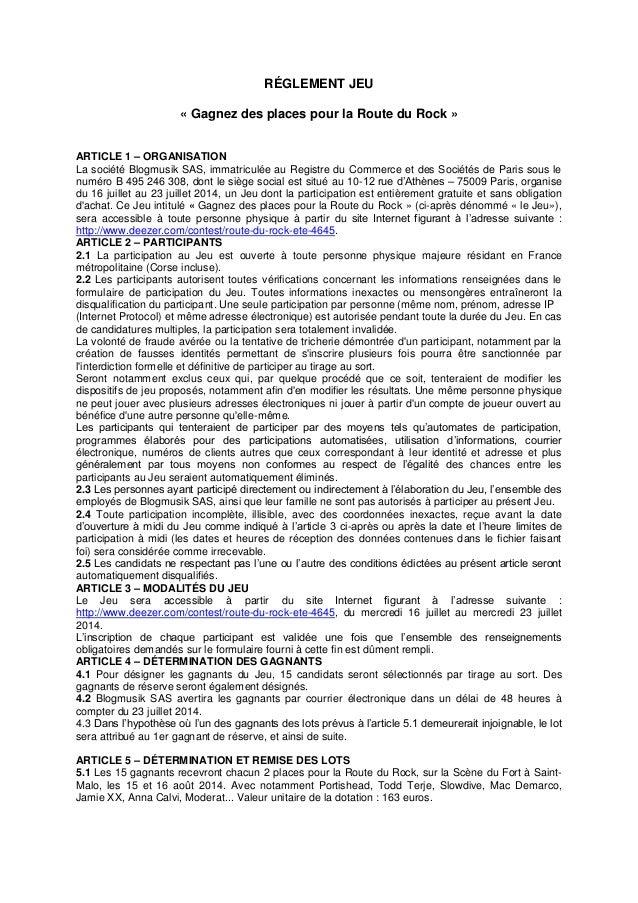 RÉGLEMENT JEU « Gagnez des places pour la Route du Rock » ARTICLE 1 – ORGANISATION La société Blogmusik SAS, immatriculée ...