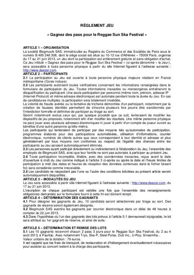 RÉGLEMENT JEU« Gagnez des pass pour le Reggae Sun Ska Festival »ARTICLE 1 – ORGANISATIONLa société Blogmusik SAS, immatric...
