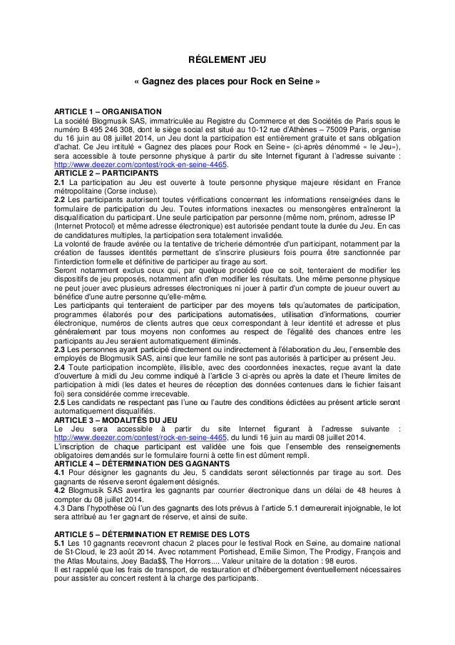 RÉGLEMENT JEU « Gagnez des places pour Rock en Seine » ARTICLE 1 – ORGANISATION La société Blogmusik SAS, immatriculée au ...