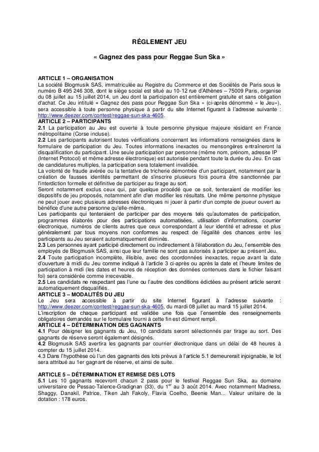 RÉGLEMENT JEU « Gagnez des pass pour Reggae Sun Ska » ARTICLE 1 – ORGANISATION La société Blogmusik SAS, immatriculée au R...
