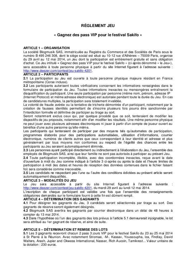 RÉGLEMENT JEU « Gagnez des pass VIP pour le festival Sakifo » ARTICLE 1 – ORGANISATION La société Blogmusik SAS, immatricu...