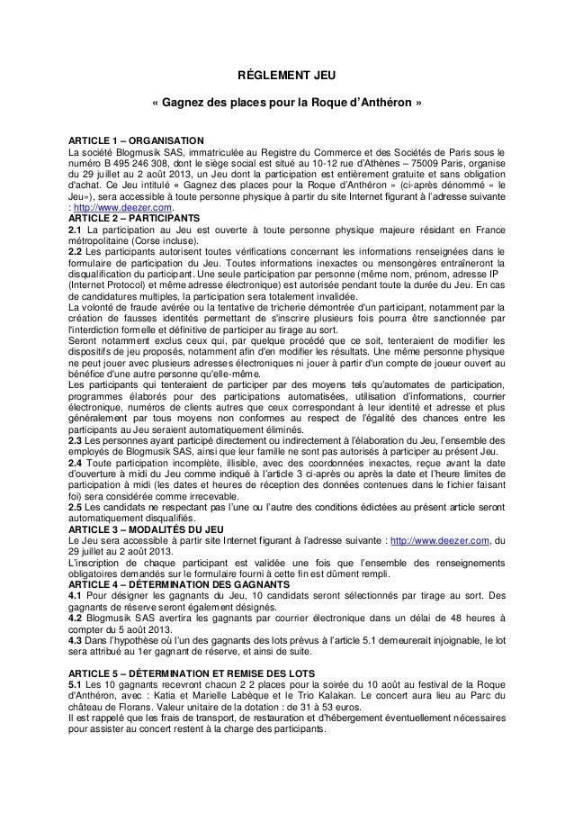 RÉGLEMENT JEU « Gagnez des places pour la Roque d'Anthéron » ARTICLE 1 – ORGANISATION La société Blogmusik SAS, immatricul...