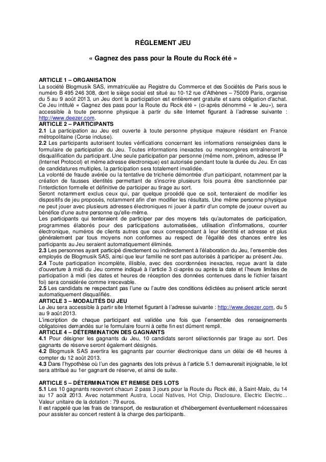 RÉGLEMENT JEU « Gagnez des pass pour la Route du Rock été » ARTICLE 1 – ORGANISATION La société Blogmusik SAS, immatriculé...