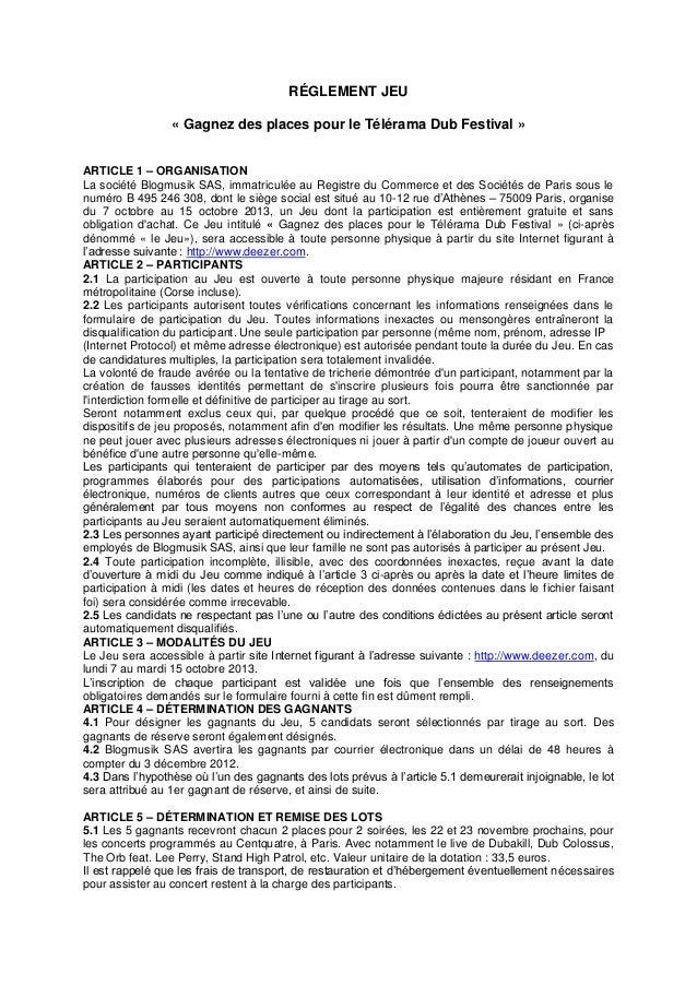 RÉGLEMENT JEU « Gagnez des places pour le Télérama Dub Festival » ARTICLE 1 – ORGANISATION La société Blogmusik SAS, immat...