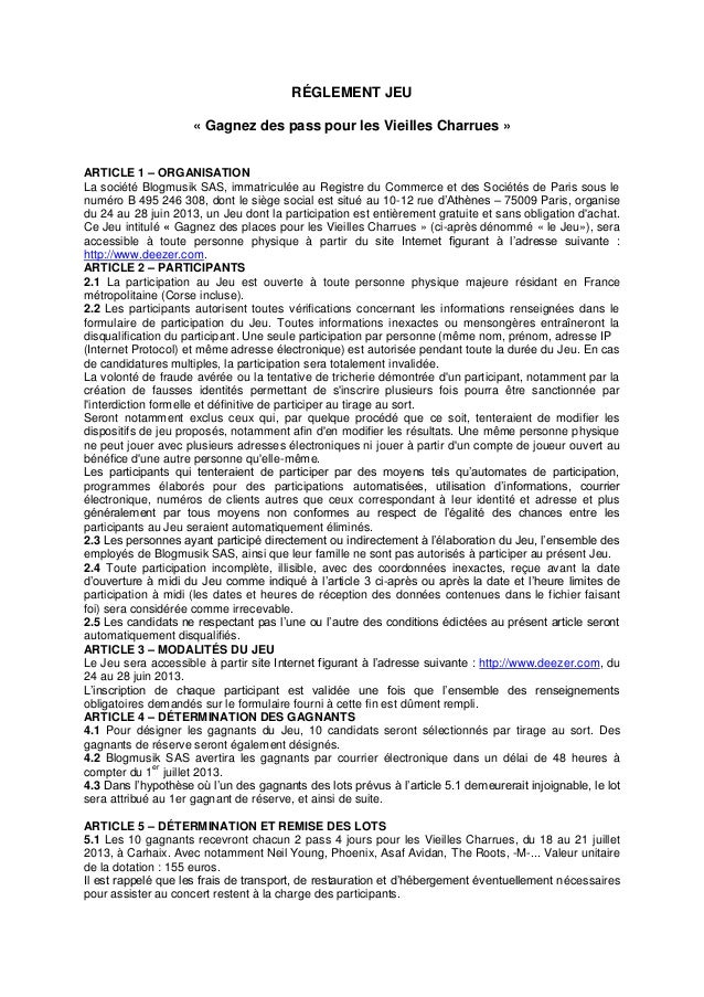 RÉGLEMENT JEU« Gagnez des pass pour les Vieilles Charrues »ARTICLE 1 – ORGANISATIONLa société Blogmusik SAS, immatriculée ...