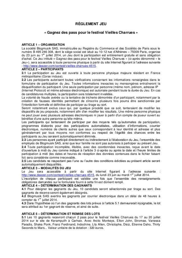 RÉGLEMENT JEU « Gagnez des pass pour le festival Vieilles Charrues » ARTICLE 1 – ORGANISATION La société Blogmusik SAS, im...