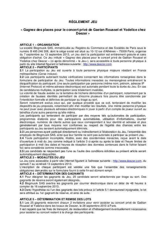 RÉGLEMENT JEU « Gagnez des places pour le concert privé de Gaetan Roussel et Yodelice chez Deezer » ARTICLE 1 – ORGANISATI...