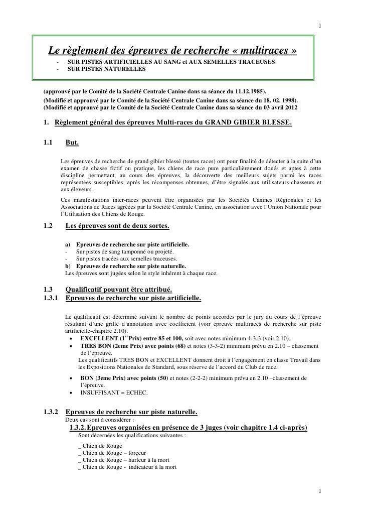 1 Le règlement des épreuves de recherche « multiraces »      -     SUR PISTES ARTIFICIELLES AU SANG et AUX SEMELLES TRACEU...