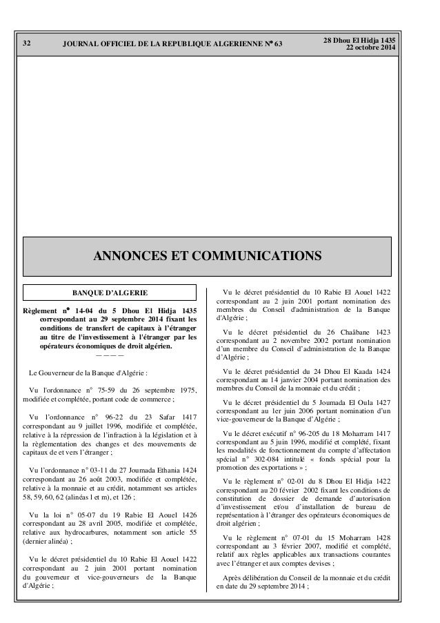 32 28 Dhou El Hidja 1435 22 octobre 2014 JOURNAL OFFICIEL DE LA REPUBLIQUE ALGERIENNE N° 63 ANNONCES ET COMMUNICATIONS BAN...