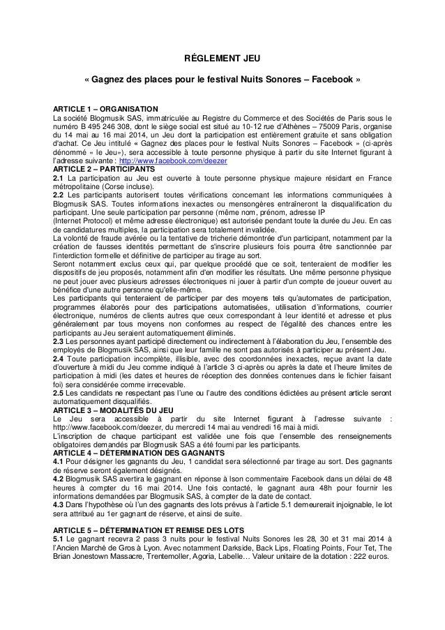 RÉGLEMENT JEU « Gagnez des places pour le festival Nuits Sonores – Facebook » ARTICLE 1 – ORGANISATION La société Blogmusi...
