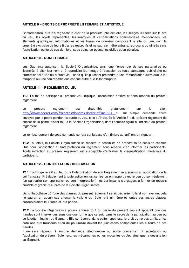 ARTICLE 9 – DROITS DE PROPRIÉTÉ LITTÉRAIRE ET ARTISTIQUEConformément aux lois régissant le droit de la propriété intellect...