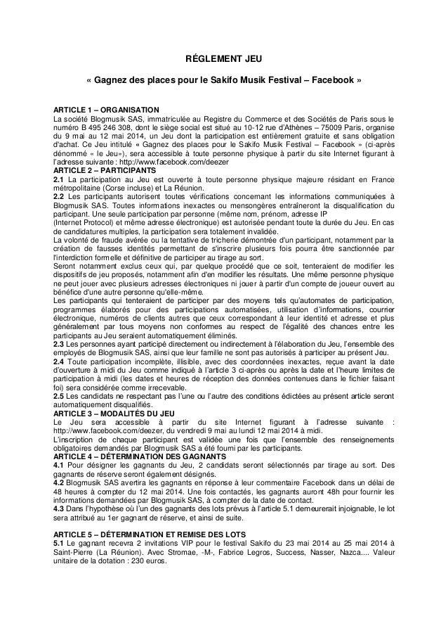 RÉGLEMENT JEU « Gagnez des places pour le Sakifo Musik Festival – Facebook » ARTICLE 1 – ORGANISATION La société Blogmusik...
