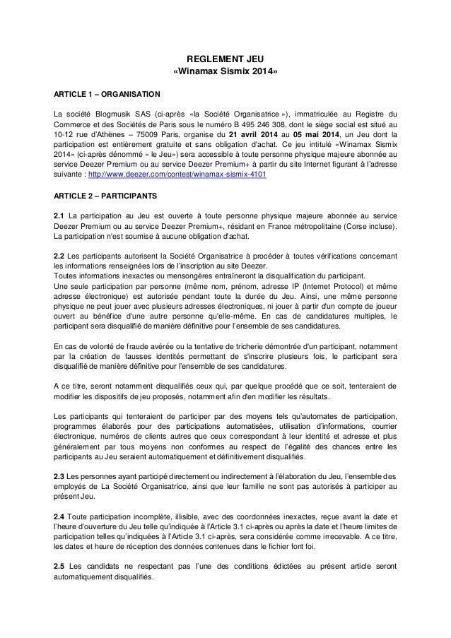REGLEMENT JEU «Winamax Sismix 2014» ARTICLE 1 – ORGANISATION La société Blogmusik SAS (ci-après «la Société Organisatrice ...