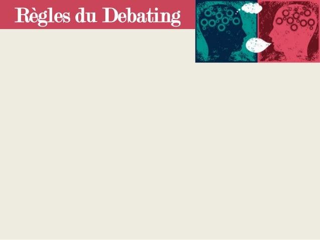 Règles du Debating