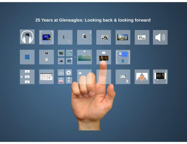 25 Years at Gleneagles: Looking back & looking forward