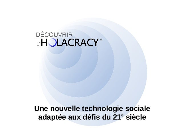 Une nouvelle technologie sociale  adaptée aux défis du 21e siècle