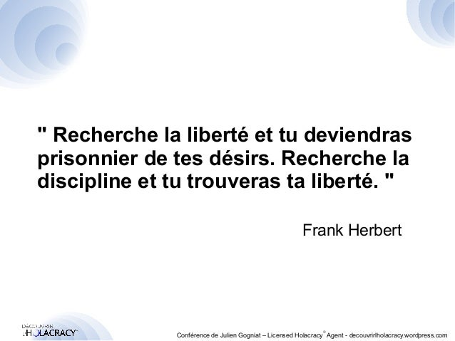 """"""" Recherche la liberté et tu deviendras  prisonnier de tes désirs. Recherche la  discipline et tu trouveras ta liberté. """" ..."""