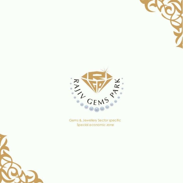 Gems & Jewellery Sector specific  Special economic zone