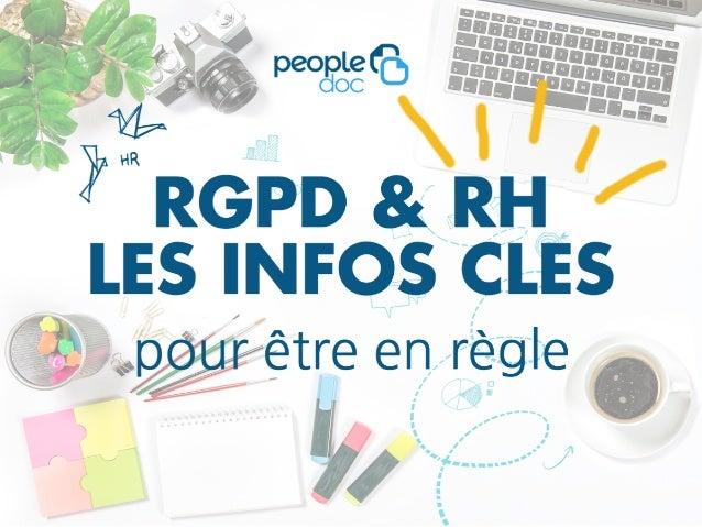 RGPD & RH les infos pratiques essentielles