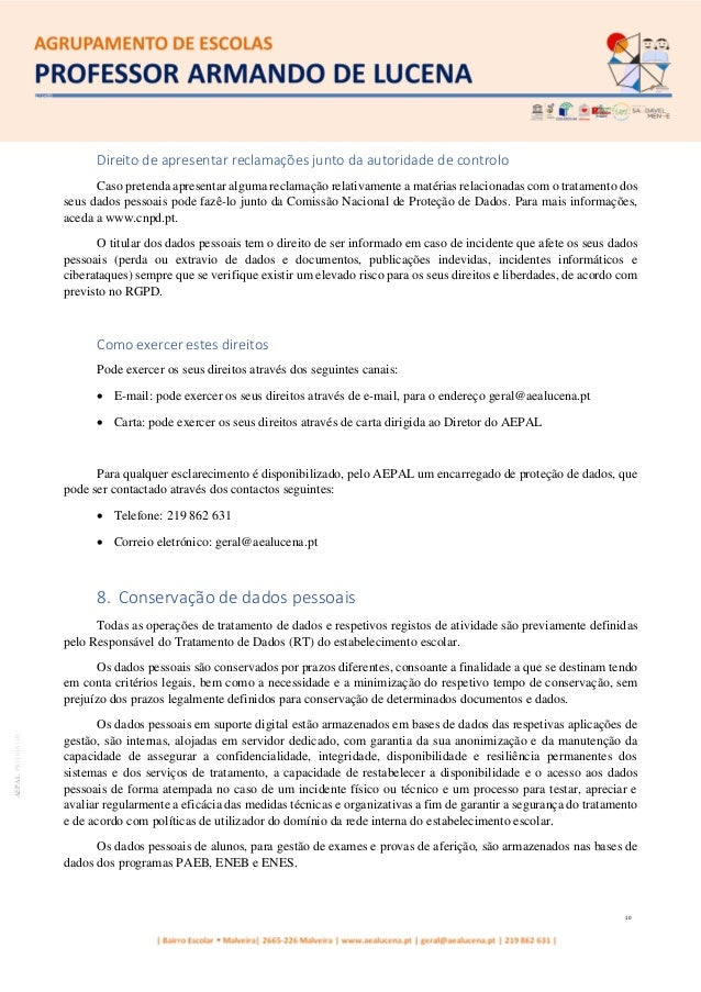 10 AEPALPRO016|01 Direito de apresentar reclamações junto da autoridade de controlo Caso pretenda apresentar alguma reclam...